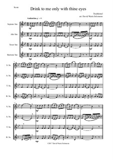 Drink to Me Only with Thine Eyes: For saxophone quartet by folklore