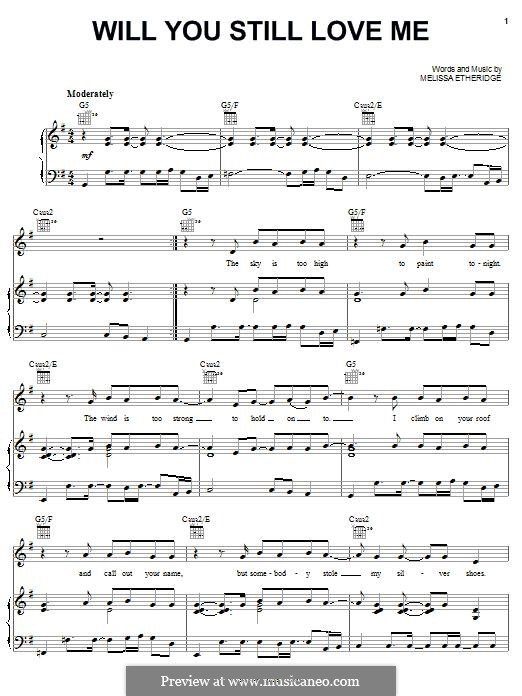Will You Still Love Me: For voice and piano (or guitar) by Melissa Etheridge