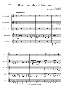Drink to Me Only with Thine Eyes: For clarinet quintet (3 B flat clarinets, 1 alto and 1 bass) by folklore