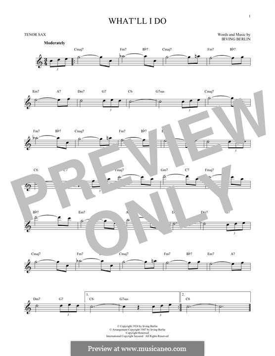 What'll I Do?: For tenor saxophone by Irving Berlin