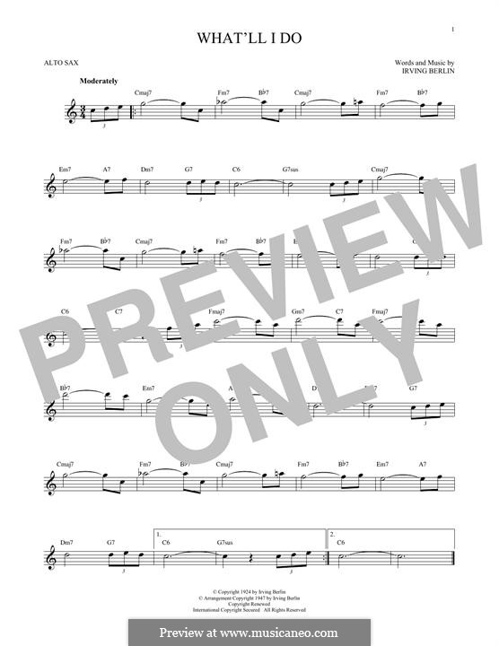 What'll I Do? (from Music Box Revue of 1924): For alto saxophone by Irving Berlin
