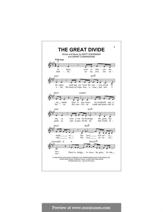 The Great Divide (Point of Grace): Melody line by Grant Cunningham, Matt Huesmann