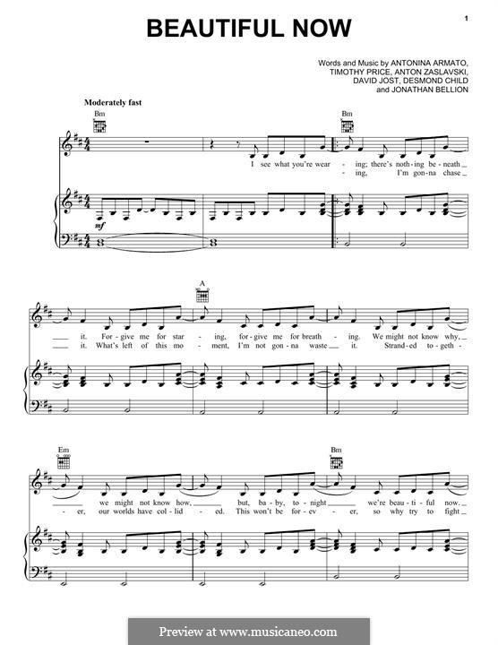 Beautiful Now (Zedd): For voice and piano (or guitar) by Antonina Armato, Desmond Child, Timothy Price, Anton Zaslavski, David Jost, Jonathan Bellion