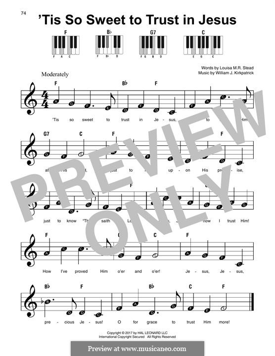 'Tis So Sweet to Trust in Jesus: For any instrument by William (James) Kirkpatrick