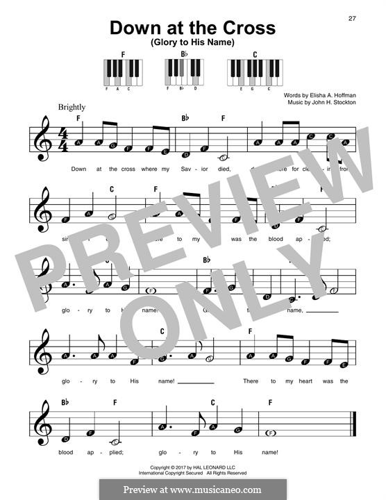 Down at the Cross (Glory to His Name): For any instrument by John H. Stockton
