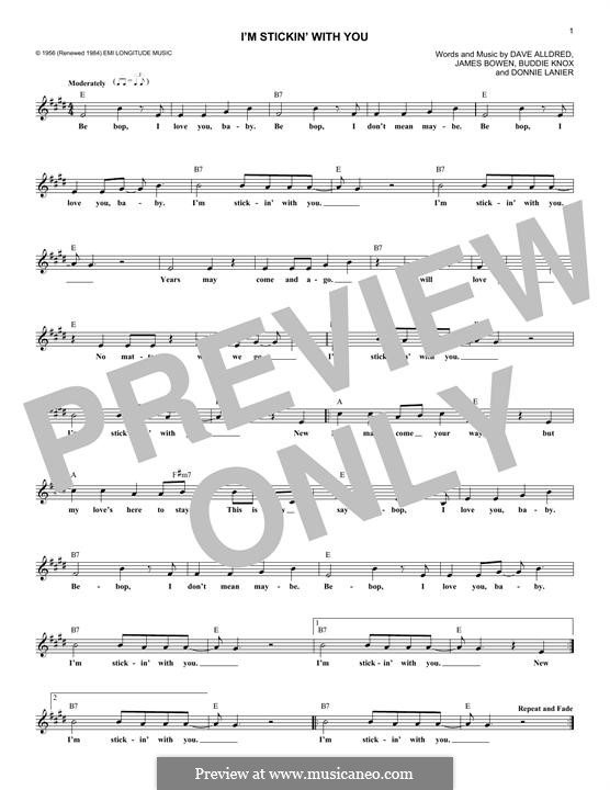 I'm Stickin' with You: Melody line by Buddy Knox, Dave Alldred, Donnie Lanier, James Bowen