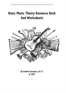 Basic Music Theory Resource Book and Worksheets: Basic Music Theory Resource Book and Worksheets by Rodolfo Gonzalez