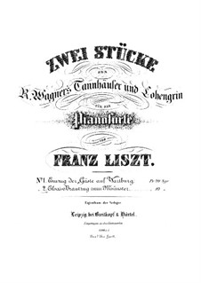 Transcription on 'Elsa's Procession to the Cathedral' from 'Lohengrin' by Wagner, S.445 No.2: For piano by Franz Liszt