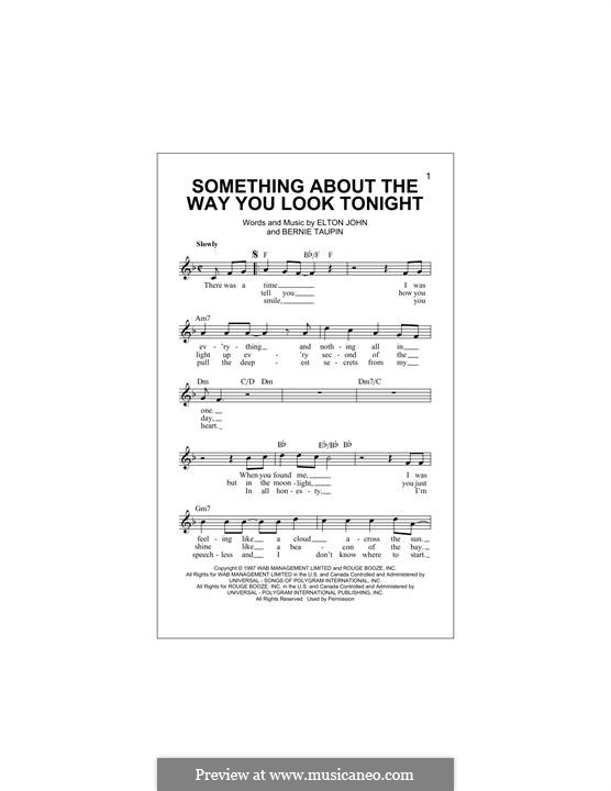 Something About the Way You Look Tonight: Lyrics and chords by Elton John