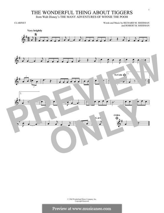 The Wonderful Thing About Tiggers: For clarinet by Richard M. Sherman, Robert B. Sherman