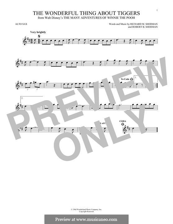 The Wonderful Thing About Tiggers: For alto saxophone by Richard M. Sherman, Robert B. Sherman