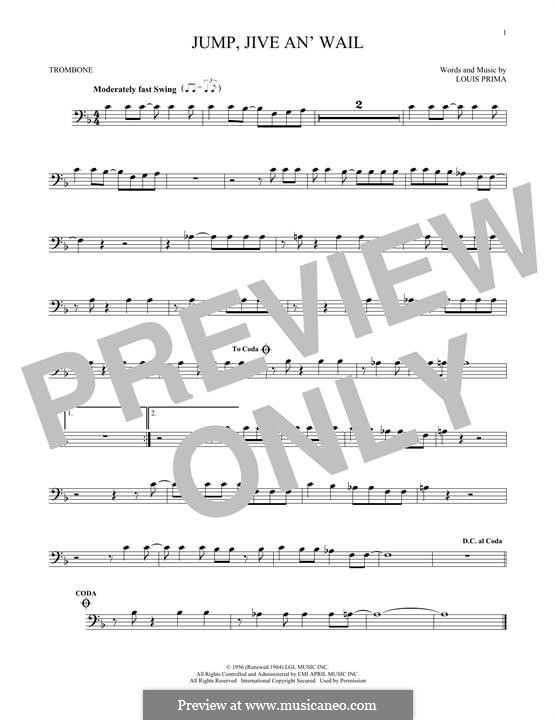 Jump, Jive an' Wail: For trombone by Louis Prima