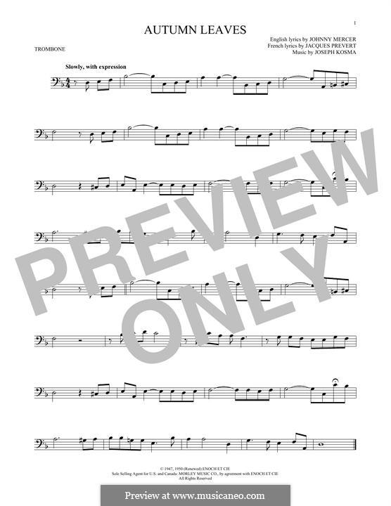 Autumn Leaves (Les Feuilles Mortes): For trombone by Joseph Kosma