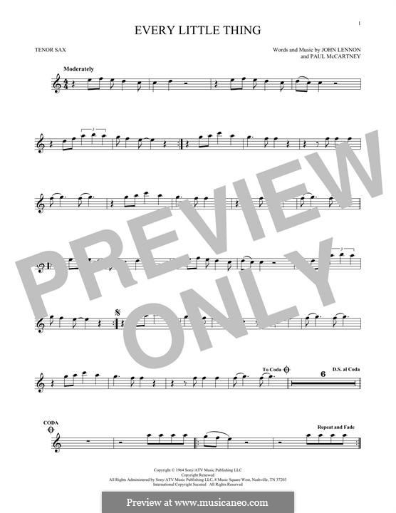 Every Little Thing (The Beatles): For tenor saxophone by John Lennon, Paul McCartney