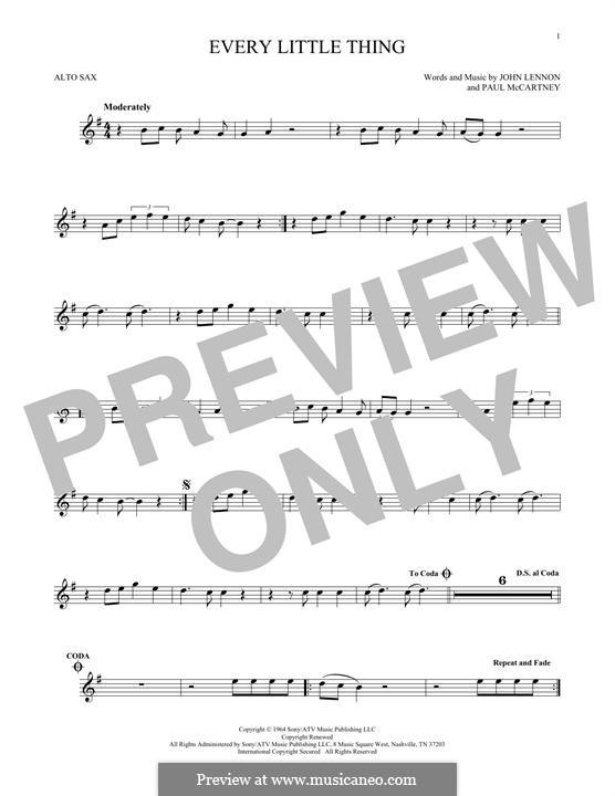 Every Little Thing (The Beatles): For alto saxophone by John Lennon, Paul McCartney