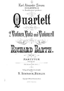String Quartet in G Minor, Op.15: Full score by Richard Barth