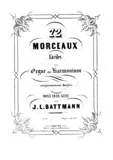 Seventy-Two Pieces for Organ (or Harmonium), Op.60: Book II by Jacques-Louis Battmann