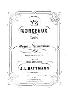 Seventy-Two Pieces for Organ (or Harmonium), Op.60: Book IV by Jacques-Louis Battmann