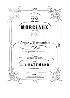 Seventy-Two Pieces for Organ (or Harmonium), Op.60: Book V by Jacques-Louis Battmann