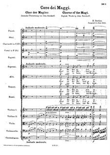 Coro dei Maggi (Choir of the Magi), H.59: Coro dei Maggi (Choir of the Magi) by Hector Berlioz