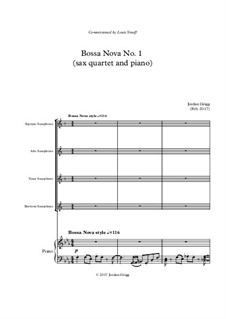 Bossa Nova No.1 (sax quartet and piano): Bossa Nova No.1 (sax quartet and piano) by Jordan Grigg