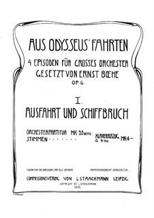 Aus Odysseus' Fahrten, Op.6: Teil I Ausfahrt und Schiffbruch by Ernst Boehe