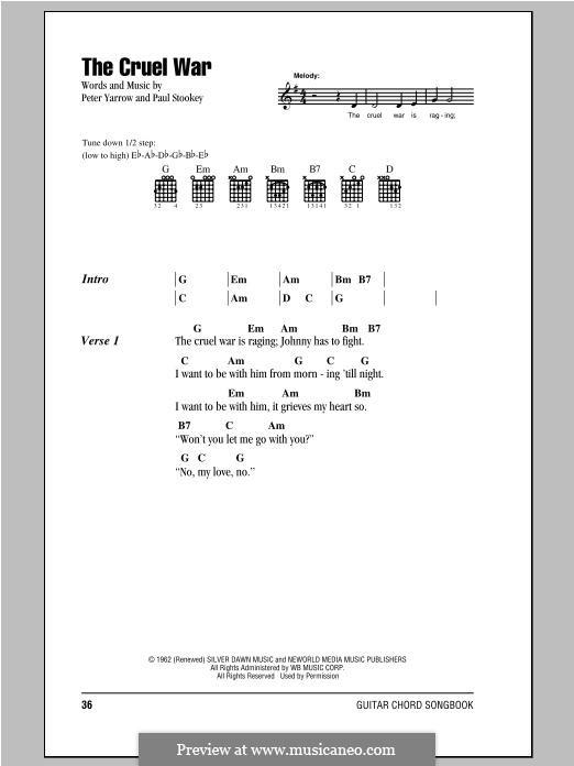 The Cruel War (Peter, Paul & Mary): Lyrics and chords by Paul Stookey, Peter Yarrow