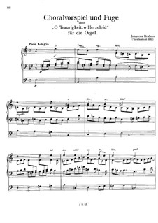 Chorale Prelude and Fugue on 'O Traurigkeit, o Herzeleid', WoO 7: For organ by Johannes Brahms