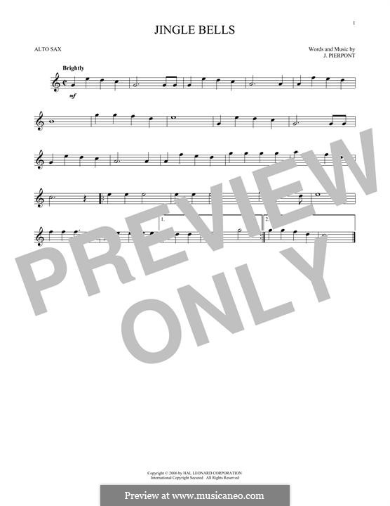 Jingle Bells (Printable scores): For alto saxophone by James Lord Pierpont