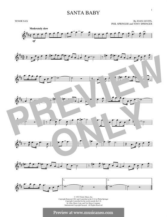 Santa Baby (Eartha Kitt): For tenor saxophone by Joan Javits, Philip Springer, Tony Springer
