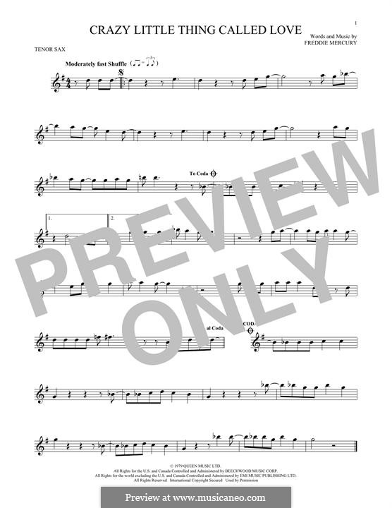 Crazy Little Thing Called Love (Queen): For tenor saxophone by Freddie Mercury