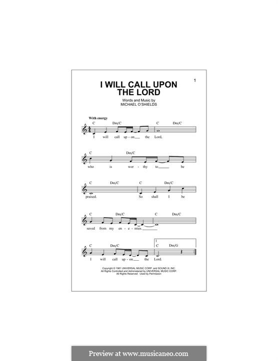 I Will Call Upon the Lord: Melody line by Michael O'Shields