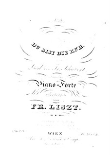 Transcriptions on Songs by Schubert, S.558: No.3 You are Rest by Franz Liszt
