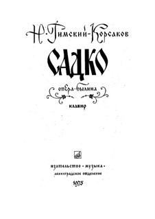 Sadko. Opera: Introduction by Nikolai Rimsky-Korsakov