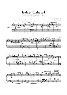 Isolde's Love Death: For piano solo by Richard Wagner