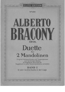 Duets for 2 mandolins, Part 1, Op.16: Duets for 2 mandolins, Part 1 by Georg Friedrich Händel, Felix Mendelssohn-Bartholdy, Franz Wilhelm Abt, Jan Kalliwoda, Ignaz Pleyel, Alberto Bracony