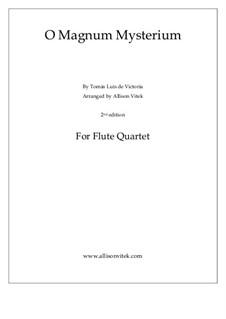 O Magnum Mysterium: For flute quartet by Tomás Luis de Victoria