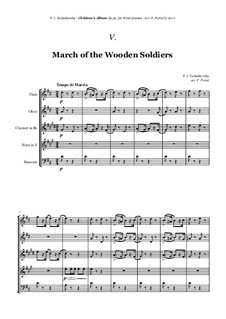 No.5 March of the Wooden Soldiers: For woodwind quintet by Pyotr Tchaikovsky