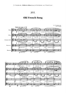 No.16 Old French Song: For woodwind quintet by Pyotr Tchaikovsky