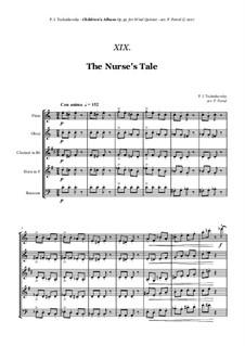 No.19 A Nursery Tale: For woodwind quintet by Pyotr Tchaikovsky