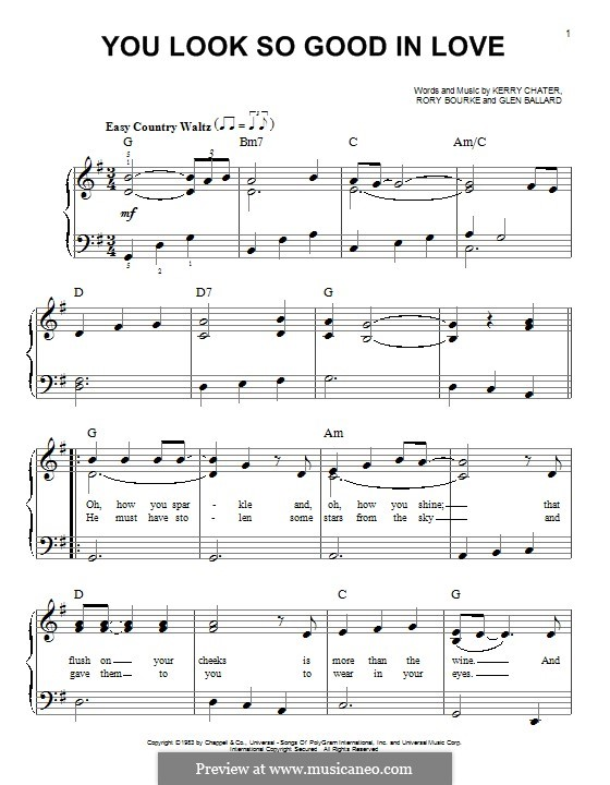 You Look So Good in Love (George Strait): For piano by Glen Ballard, Kerry Chater, Rory Bourke