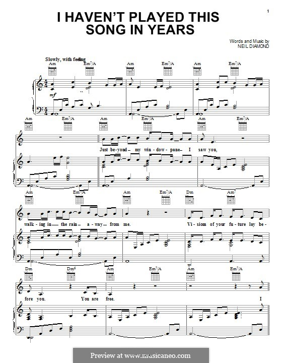 I Haven't Played This Song in Years: For voice and piano (or guitar) by Neil Diamond