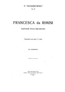 Francesca da Rimini, TH 46 Op.32: For piano by Pyotr Tchaikovsky