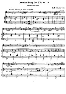 No.10 October (Autumn Song): For cello and piano by Pyotr Tchaikovsky