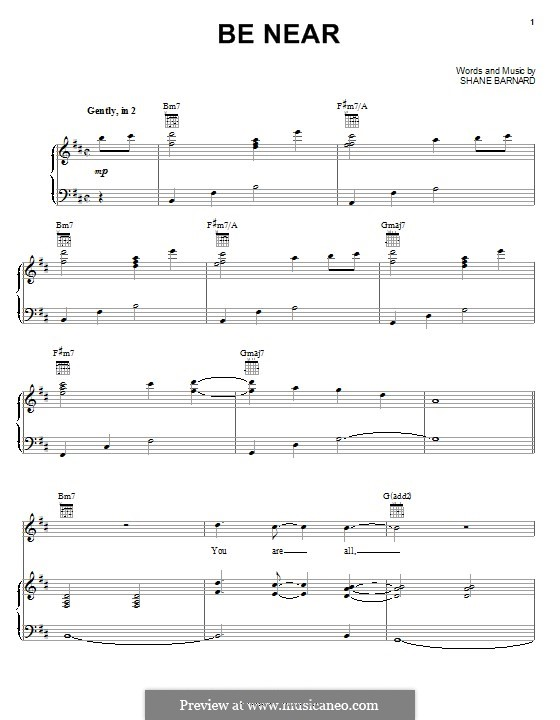 Be Near (Shane & Shane): For voice and piano (or guitar) by Shane Barnard