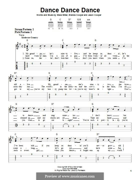 Dance Dance Dance (The Steve Miller Band): For guitar with tab by Jason Cooper, Steve Miller, Brenda Cooper