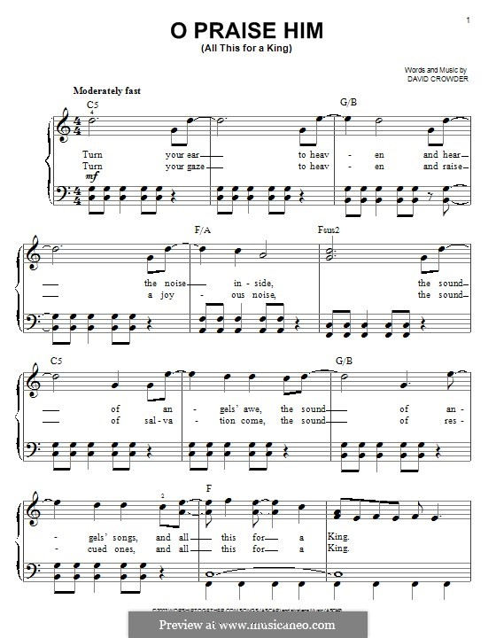 O Praise Him (All This for a King): For piano by David Crowder
