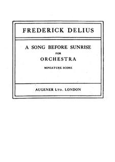 A Song Before Sunrise: A Song Before Sunrise by Frederick Delius