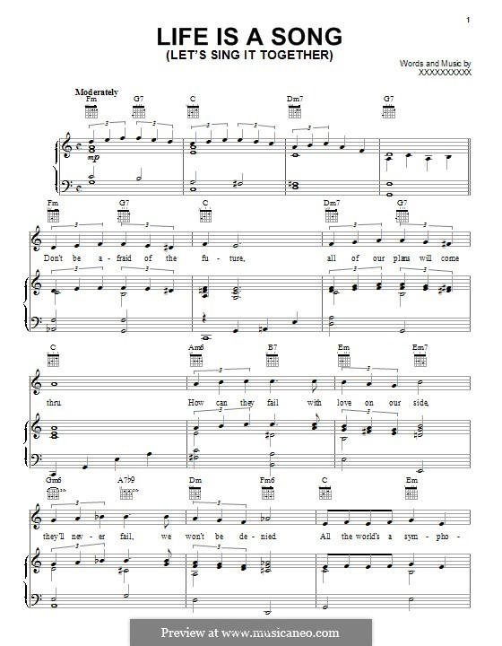 Life is a Song (Let's Sing it Together): For voice and piano (or guitar) by Fred E. Ahlert