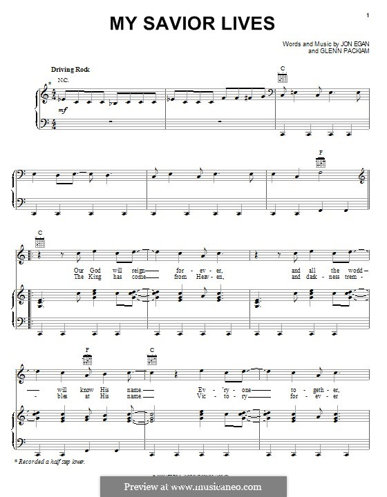 My Savior Lives (Desperation Band): For voice and piano (or guitar) by Glenn Packiam, Jon Egan